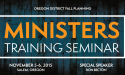 Oregon District Fall Planning & Minister's Training Seminar